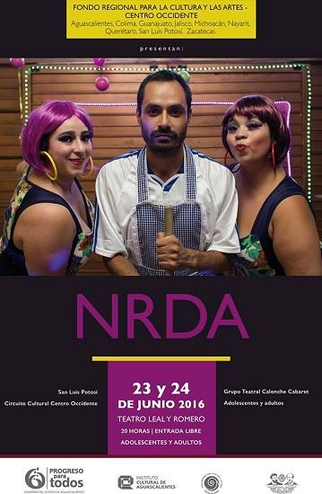 """Invita el ICA a la obra de teatro """"NRDA"""" en el Teatro Leal y Romero"""