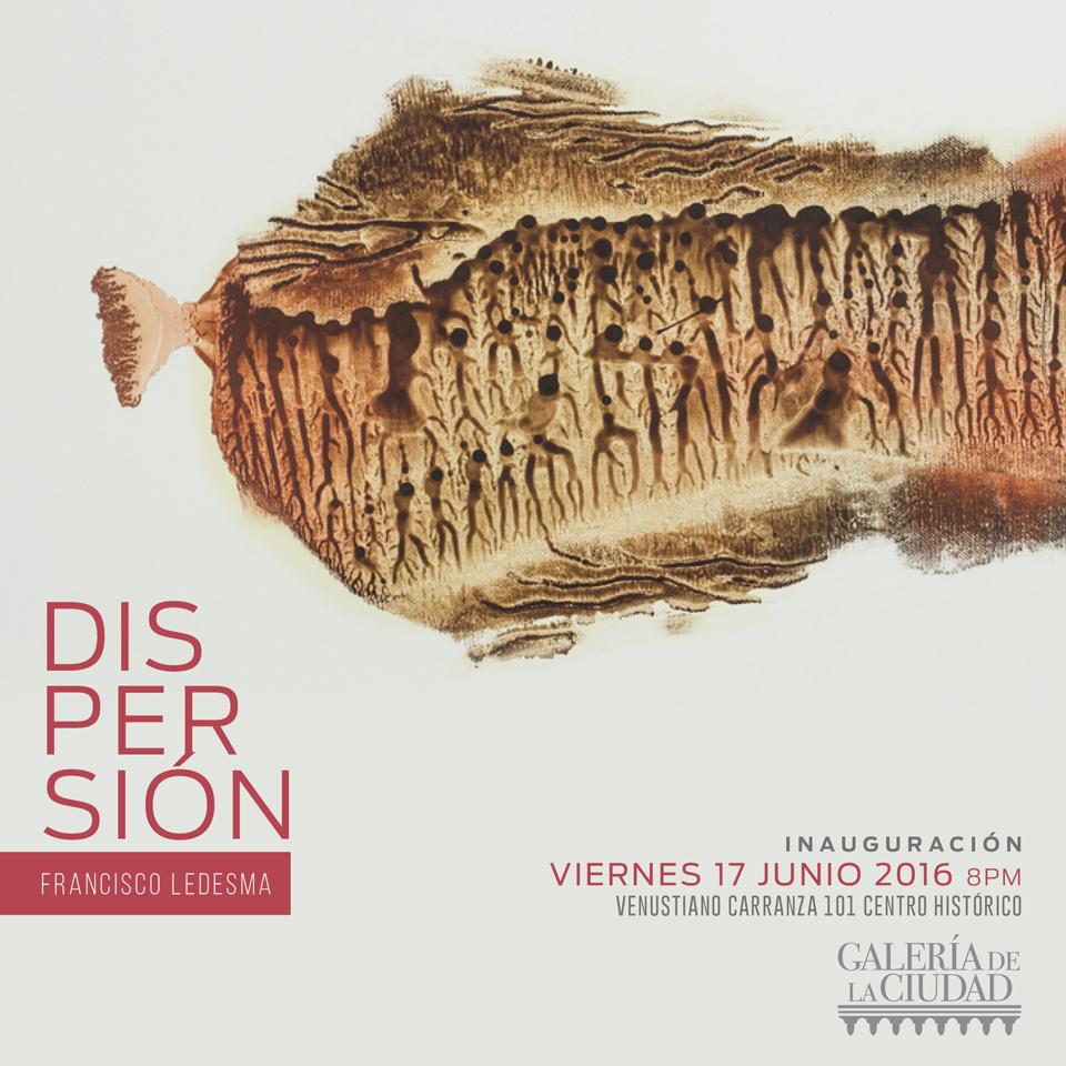 """Este viernes inauguran """"Dispersión"""" de Francisco Ledesma"""
