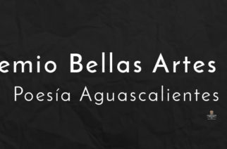 Convocan al premio Bellas Artes de Poesía Aguascalientes en su 50 aniversario