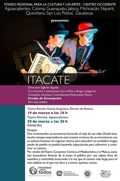 """Se presenta el espectáculo cultural """"Itacate"""" en el Teatro Morelos de Ags."""