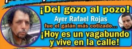 Desmiente el actor Rafael Rojas que viva en situación de calle