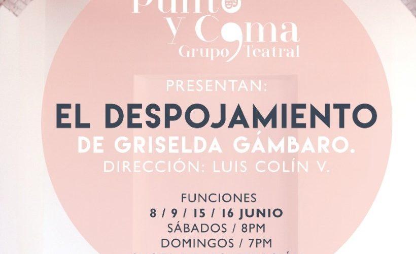 """Obra de teatro """"El Despojamiento"""" se presentará en Aguascalientes"""