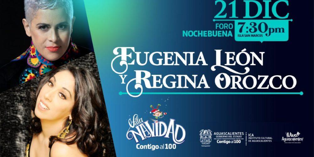 Eugenia León y Regina Orozco presentes en Villa Navidad