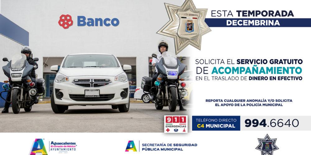 Policía municipal ofrece acompañamiento a usuarios de bancos en Aguascalientes