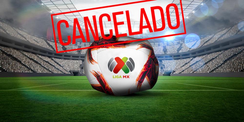 Cancelarán el Clausura 2020 de la LigaMX
