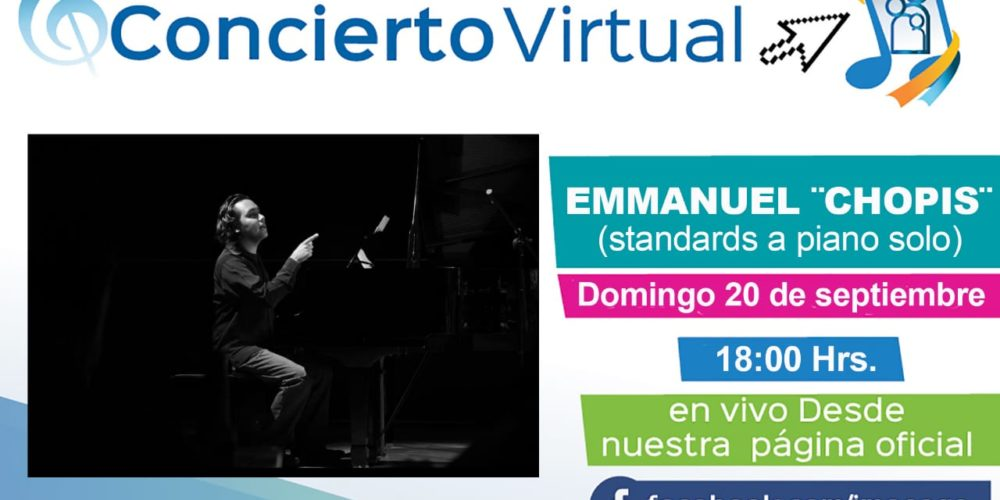 """Disfruta de la presentación virtual de Emmanuel """"Chopis"""""""