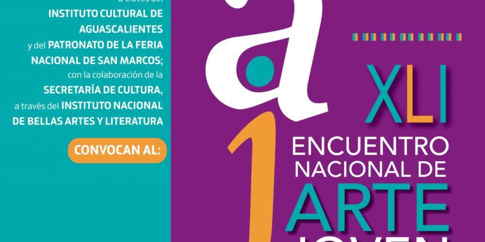 En Aguascalientes abren convocatoria para el Encuentro Nacional de Arte Joven 2021