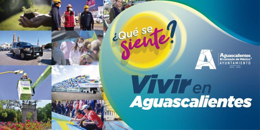 """Municipio lanza la campaña """"¿Qué se siente vivir en Aguascalientes?"""""""
