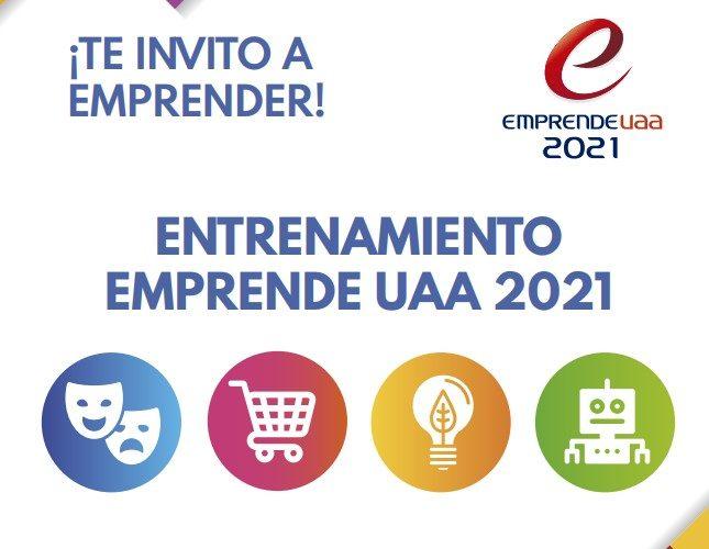 UAA invita a su entrenamiento para emprendedores 2021