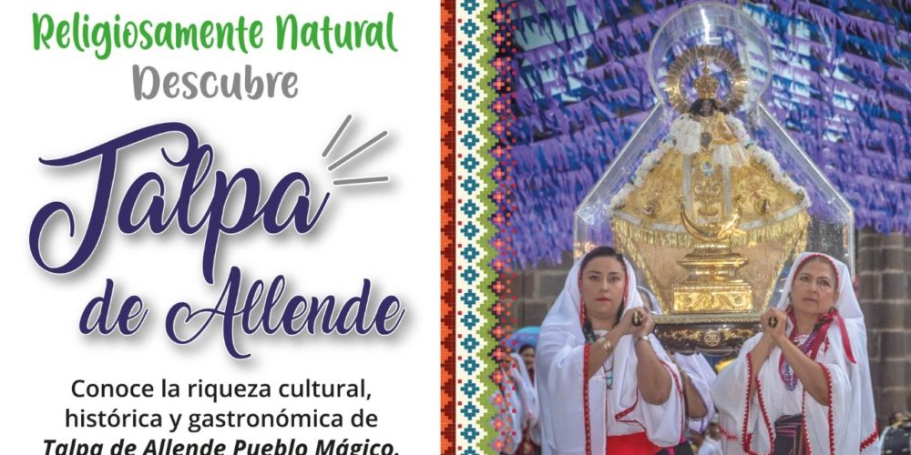 """Exposición """"Religiosamente Natural Descubre Talpa de Allende"""" llega a Calvillo"""