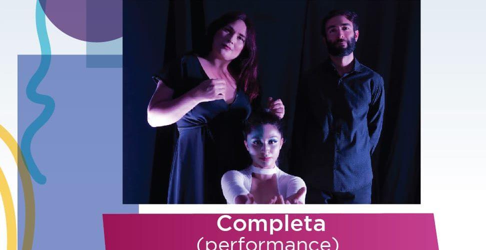"""Disfruta del performance virtual de """"Completa"""" del Grupo Arquetipos Teatro"""