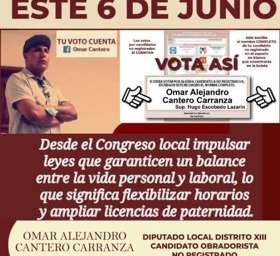 Checa la propuesta de Omar Cantero candidato a diputado de Morena