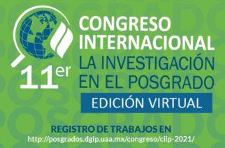 Invita UAA a su 11° Congreso Internacional La Investigación en el Posgrado