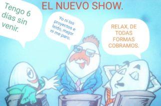 El nuevo show…